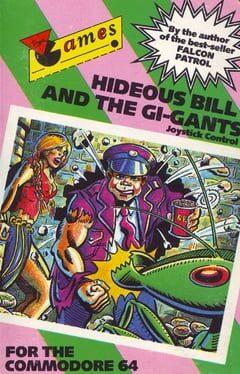 Hideous Bill and the Gi-Gants