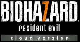 Resident Evil 7: Biohazard – Cloud version