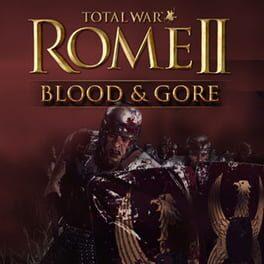 Total War: ROME II – Blood & Gore