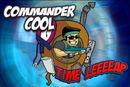 Commander Cool: Time Leap