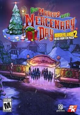 Borderlands 2: How Marcus Saved Mercenary Day