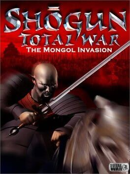 Shogun: Total War – Mongol Invasion