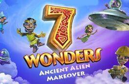 7 Wonders: Ancient Alien Makeover