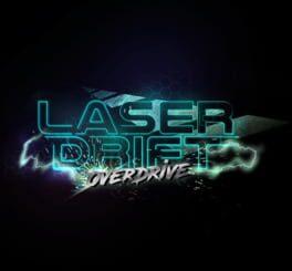 Laser Drift: OverDrive