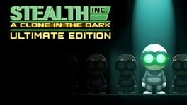 Stealth Inc: A Clone in the Dark – Ultimate Edition