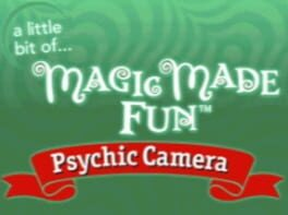 A Little Bit of… Magic Made Fun: Psychic Camera