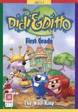 Didi & Ditto: First Grade – The Wolf King