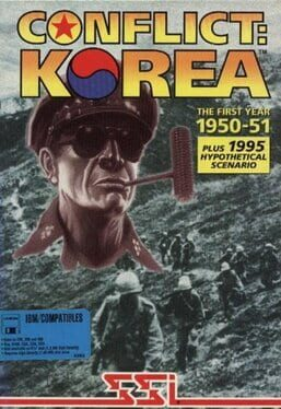 Conflict: Korea the First Year 1950-1951