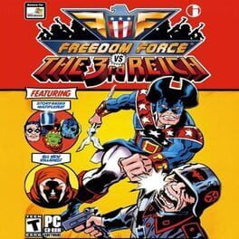 Freedom Force vs. The 3rd Reich
