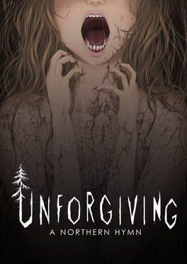 Unforgiving – A Northern Hymn