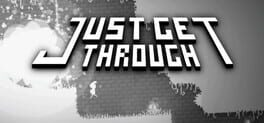 Just Get Through