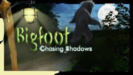 Bigfoot: Chasing Shadows