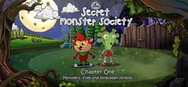 The Secret Monster Society – Chapter 1: Monsters, Fires and Forbidden Forests