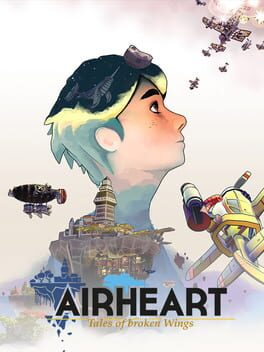 Airheart: Tales of Broken Wings