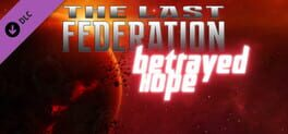 The Last Federation – Betrayed Hope