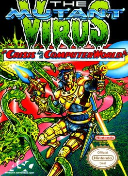 """The Mutant Virus: """"Crisis in a Computer World!"""""""