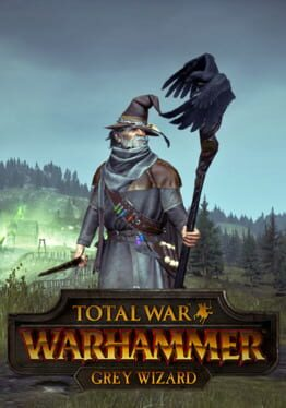 Total War: Warhammer – Grey Wizard