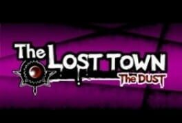 The Lost Town – The Dust