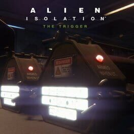 Alien: Isolation – The Trigger