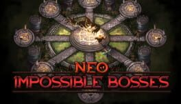 Neo Impossible Bosses