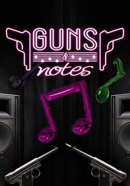 Guns And Notes
