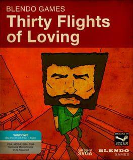 Thirty Flights of Loving