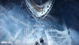 Tom Clancy's Rainbow Six Siege: Operation Black Ice