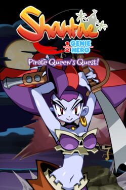 Shantae: Half-Genie Hero – Pirate Queen's Quest