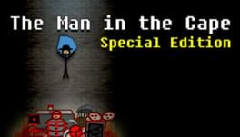 The Man in the Cape: Special Edition