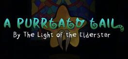 A Purrtato Tail – By the Light of the Elderstar