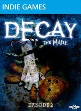 Decay: The Mare – Episode 2