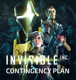 Invisible Inc. – Contingency Plan