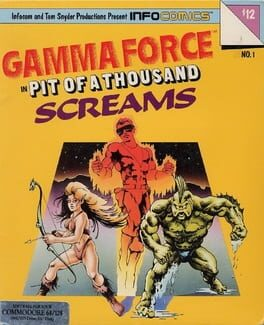 Gamma Force in Pit of a Thousand Screams