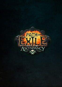 Path of Exile: Ascendancy
