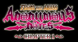 Anonymous Notes Chapter 1 – From The Abyss