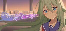 Your Smile Beyond Twilight