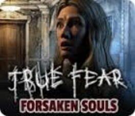 True Fear: Forsaken Souls