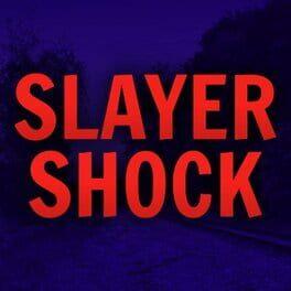 Slayer Shock