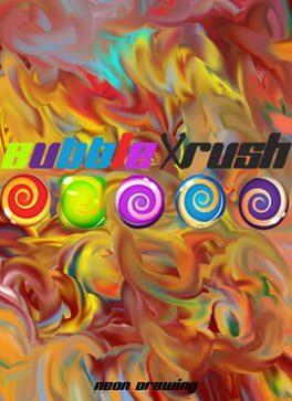 BubbleXRush