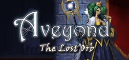 Aveyond: The Lost Orb