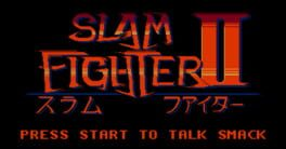 Slam Fighter II