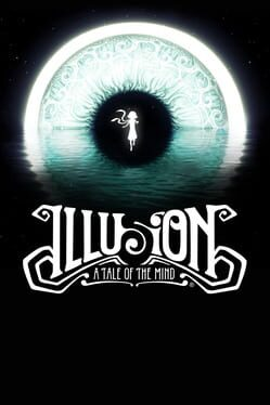 Illusion: A Tale of the Mind