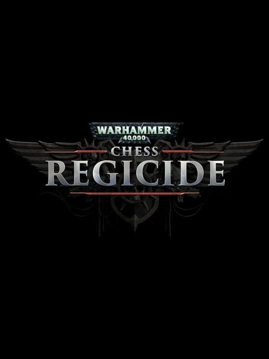 Warhammer 40,000: Regicide image