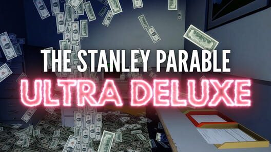The Stanley Parable: Ultra Deluxe Display Picture