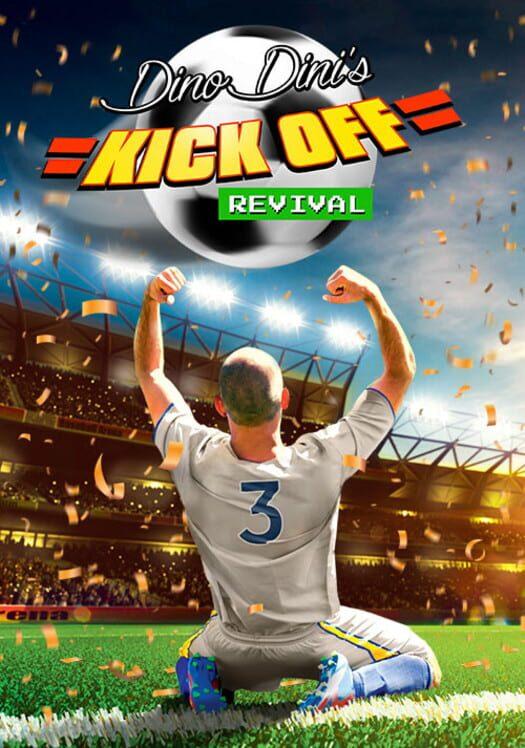 Dino Dini's Kick Off Revival image