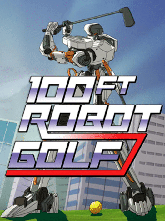100ft Robot Golf for PlayStation 4