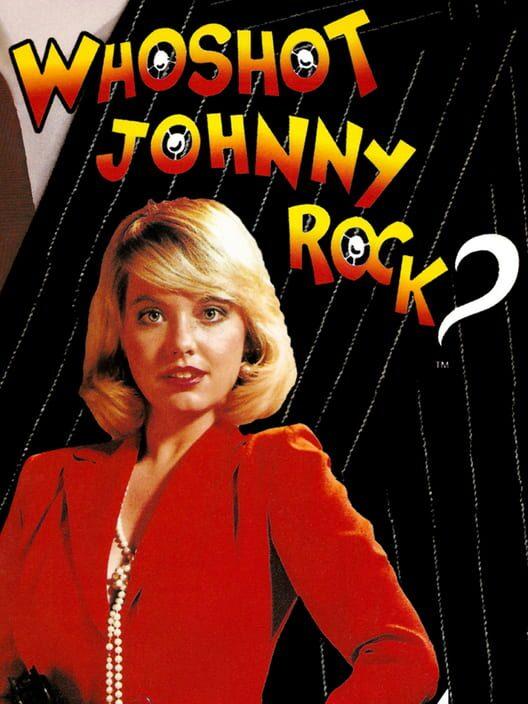 Who Shot Johnny Rock? image