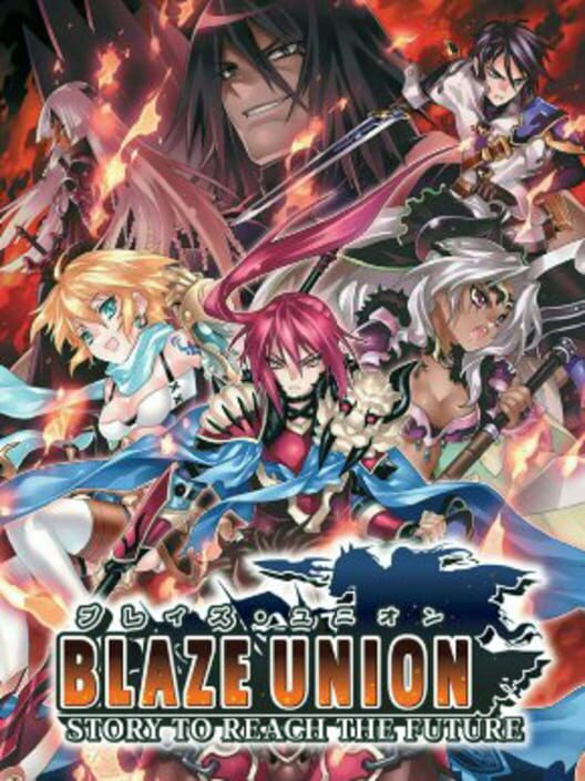 Blaze Union: Story to Reach the Future Display Picture