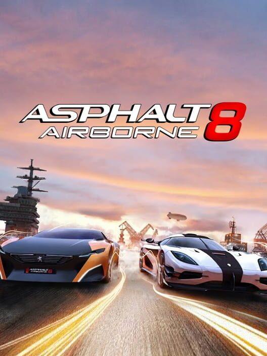 Games Like Asphalt 8 Airborne