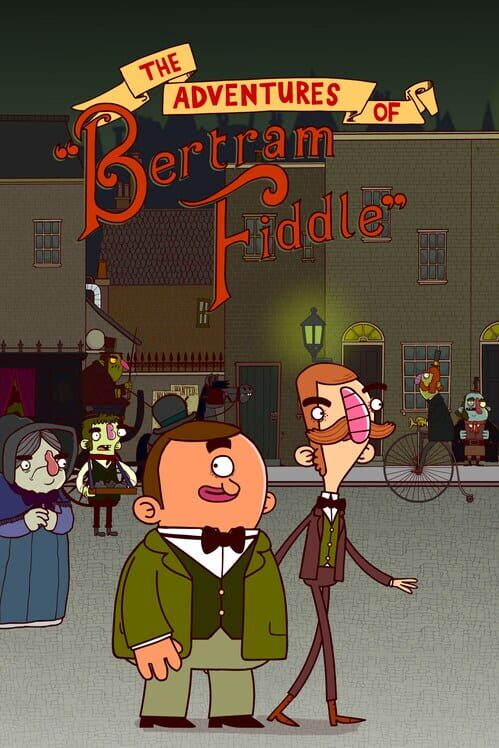 The Adventures of Bertram Fiddle: Episode 1 - A Dreadly Business image